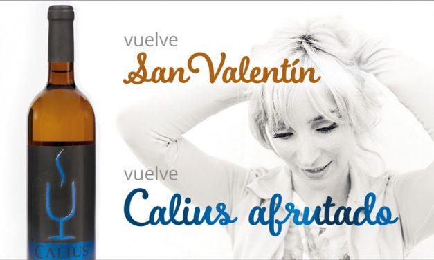 Si el amor fuera un vino, sería el Calius Afrutado de Bodegas CHP